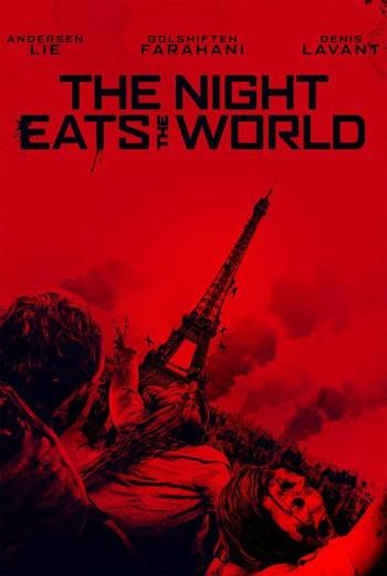 The Night Eats the World คืนเขมือบโลก (2018) [ บรรยายไทยแปล ]