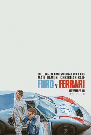 Ford v Ferrari ใหญ่ชนยักษ์ ซิ่งทะลุไมล์ (2019) [ บรรยายไทย ]