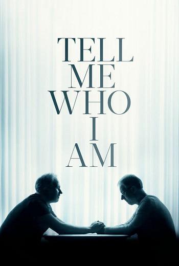 Tell Me Who I Am เงามืดแห่งความทรงจำ (2019) [บรรยายไทย]
