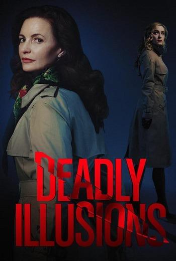 Deadly Illusions หลอน ลวง ตาย (2021) [พากย์ไทย บรรยายไทย]