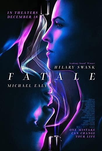 Fatale (2020) [ บรรยายไทยแปล ]