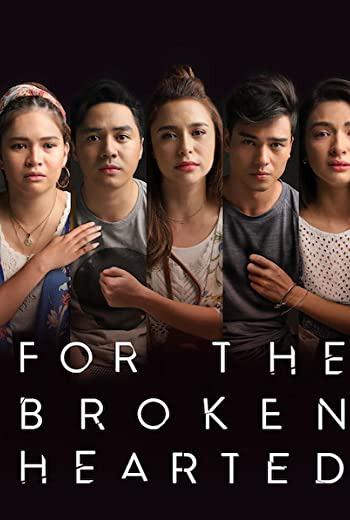 For the Broken Hearted (2018)  [ พากย์ไทย ]