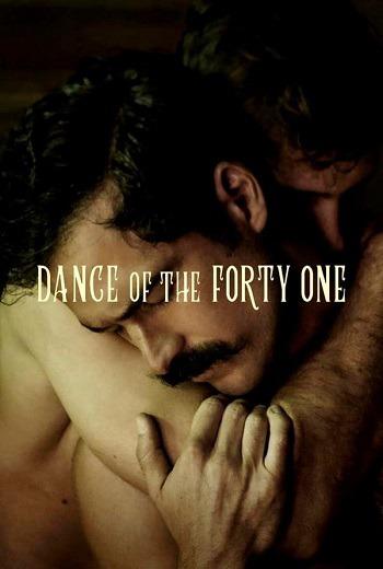 Dance of the Forty One 41 เริงระบำ (2021) [บรรยายไทย]