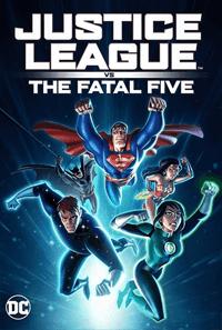 Justice League vs. the Fatal Five จัสติซ ลีก ปะทะ ห้าอสูรกาย (2019)