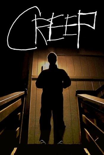Creep สยอง (2014)