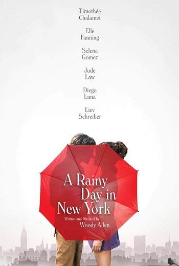 A Rainy Day in New York วันฝนตกในนิวยอร์ค (2019)  [ พากย์ไทย ]