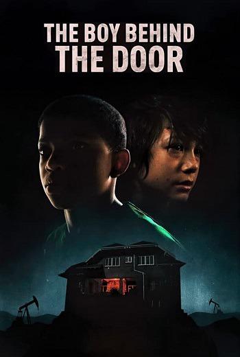 The Boy Behind the Door (2021) [บรรยายไทยแปลคุณภาพ]