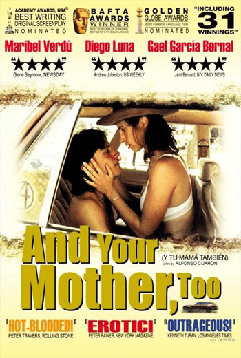 And Your Mother Too กิ๊วก๊าว ชวนสาวไปพักร้อน (2001)  Rate R