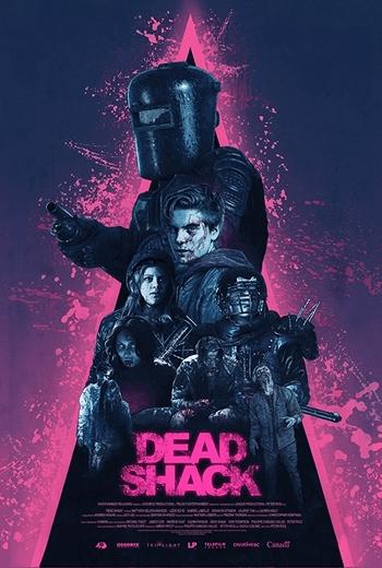 Dead Shack กระท่อมผีดิบ (2017) [ บรรยายไทยแปล ]