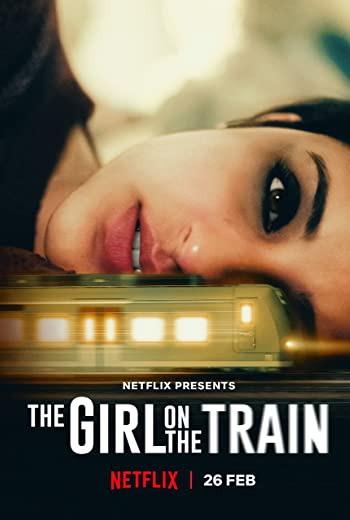 The Girl on the Train ฝันร้ายบนเส้นทางหลอน (2021) [บรรยายไทย]