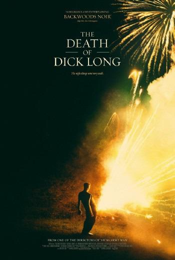 The Death of Dick Long ปริศนาการตาย ของนายดิค ลอง (2019) [ บรรยายไทยแปล ]